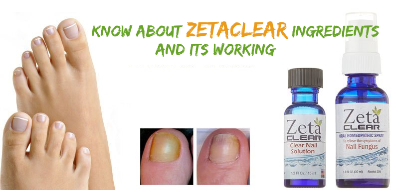 Know About Zetaclear Ingredients And Its Working
