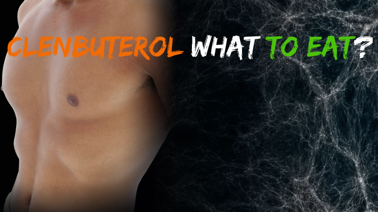 Clenbuterol What To Eat? - Culture11