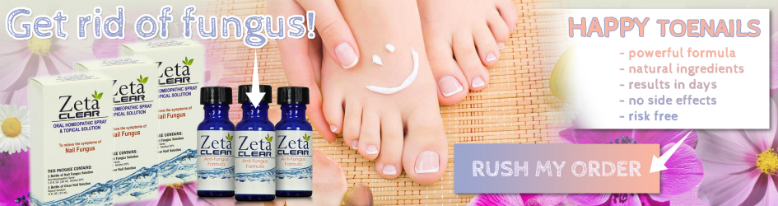 Zetaclear Review Results Best Nail Fungus Treatment Effective